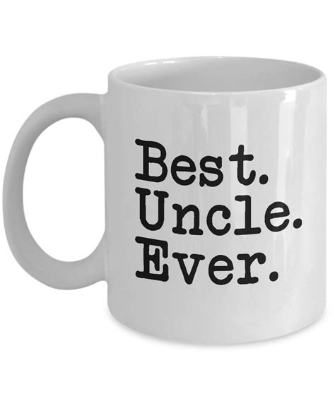 best gifts for an uncle mug best best gifts for your 11oz coffee mug mugs
