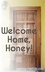 welcome home honey real married