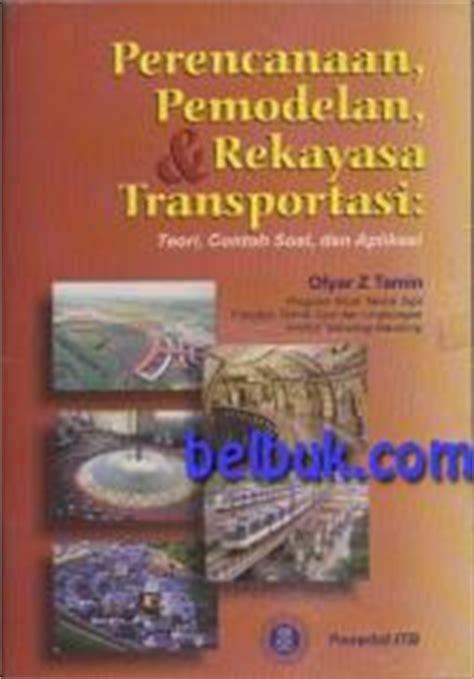 Dasar Dasar Rekayasa Transportasi Jl1 dasar dasar perencanaan geometrik jalan sukirman belbuk
