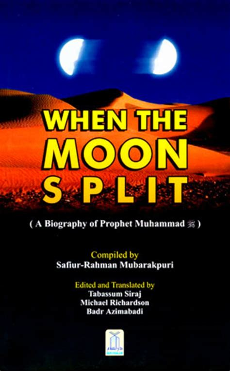 recount text biography nabi muhammad when the moon split a biography of prophet muhammad pbuh