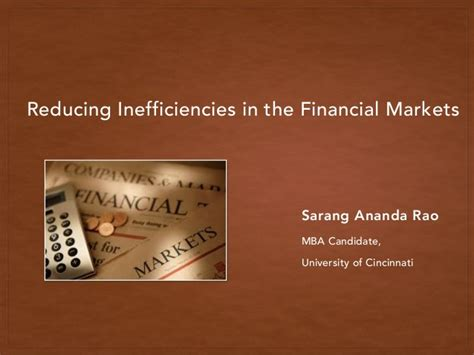 Mba In Financial Markets Scope by Reducing Inefficiencies In Financial Markets
