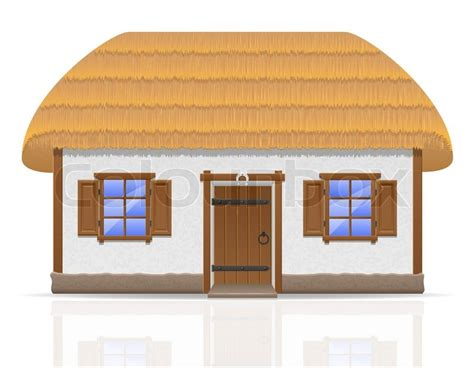 New Farmhouse Plans Ancient Farmhouse With A Thatched Roof Vector Illustration