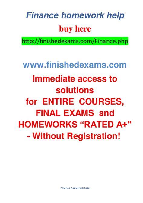 Finance Homework Help by Finance Homework Help