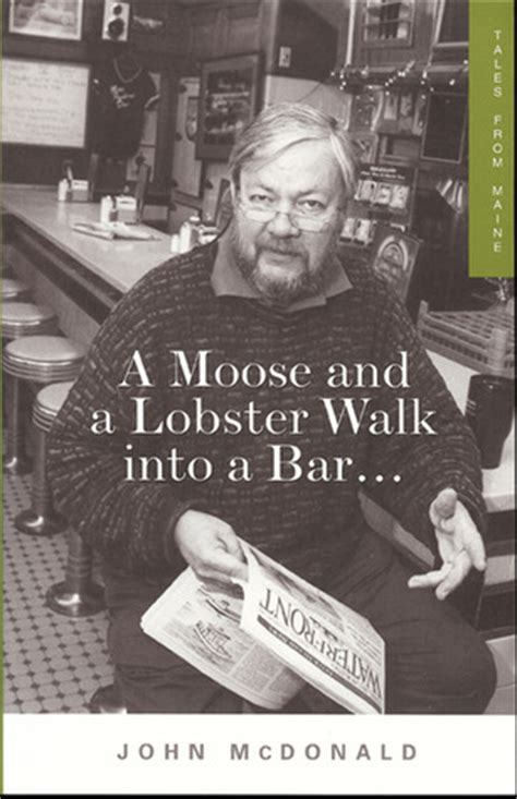 a walks into a bar a novel vintage international books a moose and a lobster walk into a bar tales from maine by