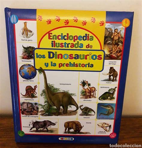libro los superpreguntones la prehistoria enciclopedia ilustrada de los dinosaurios y la comprar en todocoleccion 65347841
