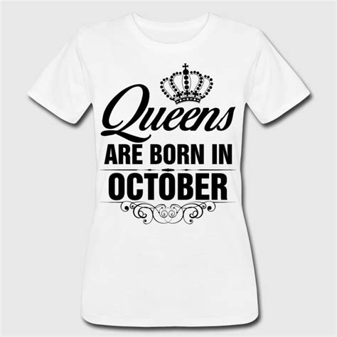 are born in october tshirt t shirt spreadshirt