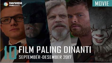 film layar lebar desember 2017 10 film layar lebar movie paling dinanti fall 2017