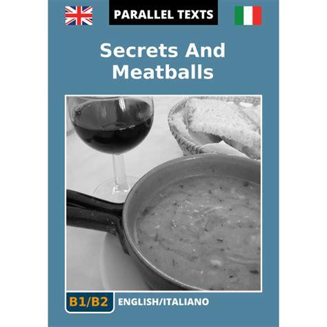 traduzione testo italiano inglese testo inglese italiano secrets and meatballs