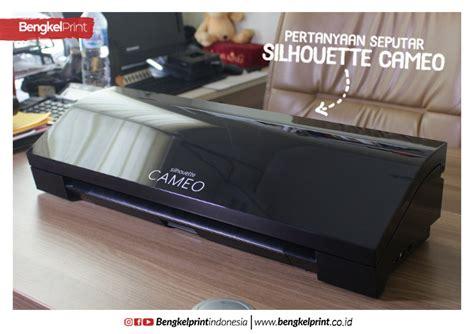 Mesin Cutting Cameo Seri 3 Terbaru pertanyaan seputar mesin cutting silhouette cameo 174 3 bengkel print indonesia