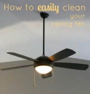 best way to clean ceiling fans 276 best cleaning tips images on pinterest