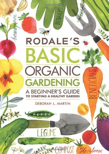 seven steps to an organic garden the basic steps to make anyone a green thumb gardener books beginner vegetable garden backyard garden lover