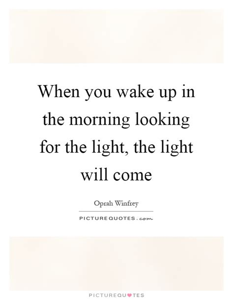 waking up searching for wake up in the morning quote inspiring quotes and words in life