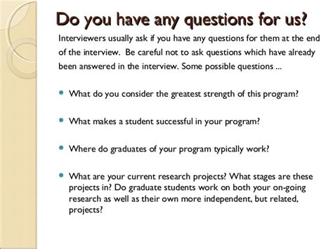 Do You Any Questions For Me Mba igspp graduate admission interviews