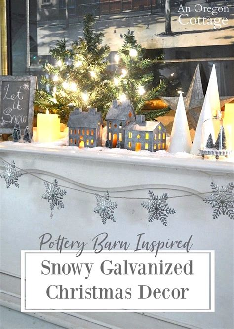 decorating a steel barn for christmas pottery barn inspired snowy galvanized decorations an oregon cottage