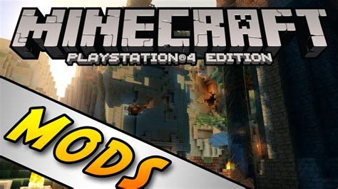 mods in minecraft xbox one edition minecraft ps4 xbox one edition console mods youtube
