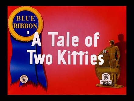 a tale of two kitties a tale of two kitties