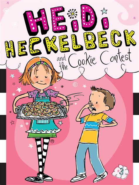 picture book contest heidi heckelbeck and the cookie contest book by wanda