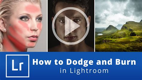 tutorial photoshop dodge and burn how to dodge and burn in lightroom farbspiel photography