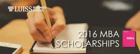 Mba Scholarships 2016 by Luiss Business School Scholarships For 2016 Luiss Mba