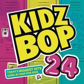 kidz bop mp kidz bop 24 mp3 album only 10 99