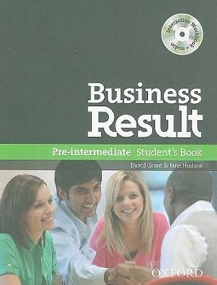 business result pre intermediate students 0194738760 business result pre intermediate student s book pack david grant 9780194748094