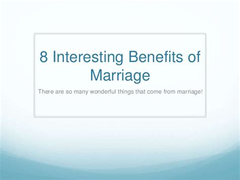 8 Benefits Of Being Married by 8 Interesting Benefits Of Marriage