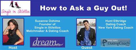 how to ask to be my dating tips for how to ask a out single in