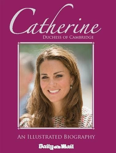 libro in vogue an illustrated libro catherine duchess of cambridge an illustrated biography di james maloney