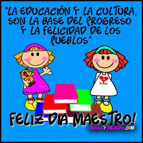 imagenes con frases x el dia del maestro puertas a la imaginaci 211 n d 237 a del maestro ecuatoriano