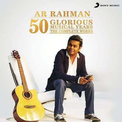 jugni ar rahman mp3 download a r rahman 50 glorious musical years the complete works