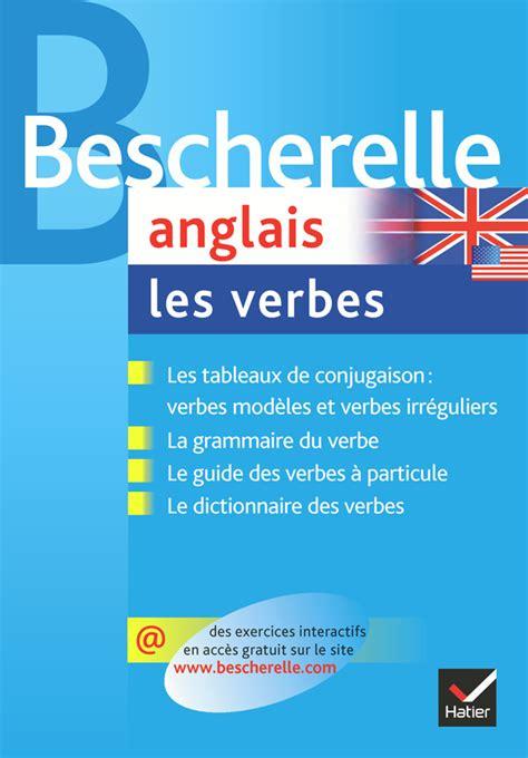 libro bescherelle le coffret bescherelle bescherelle anglais les verbes bescherelle