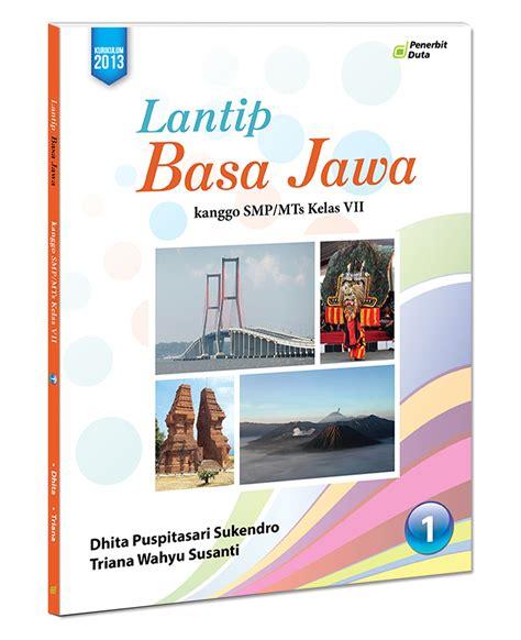 Buku Smp Jl 1 lantip basa jawa smp mts vii jl 1 the official website