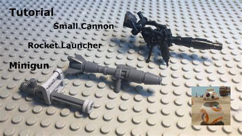 lego minigun tutorial minigun rocket launcher cannon diy tutorial i lego
