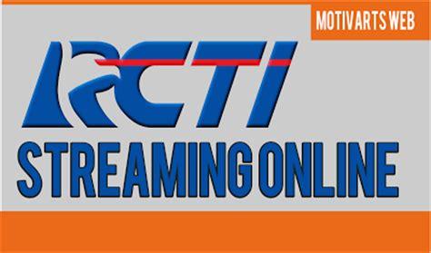 streaming rcti rcti live streaming tv online real madrid rcti live streaming motivarts magazine