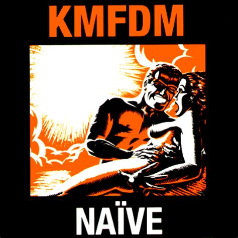 Naive Oh 10 by Kmfdm Discography And Album Covers