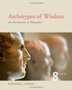 archetypes of wisdom an introduction to philosophy test bank for archetypes of wisdom an introduction to
