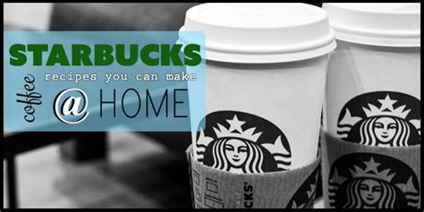 how to make starbucks coffee recipes at home for cheap
