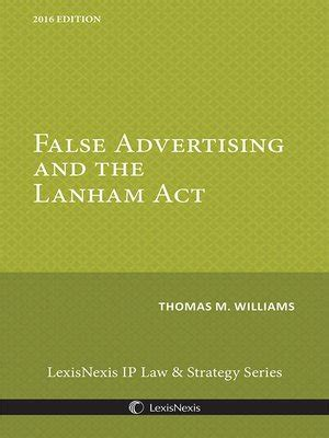 section 43 a of the lanham act false advertising and the lanham act by thomas m williams