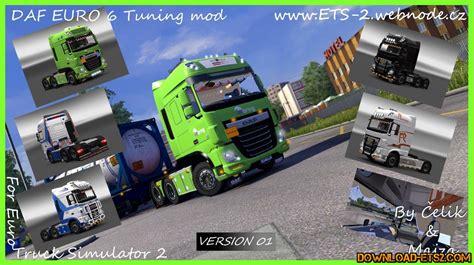 download mod game ets daf xf euro 6 tuning mod for ets2 187 download ets 2 mods