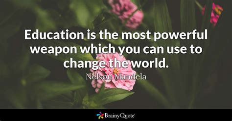 quotes about education top 10 education quotes brainyquote