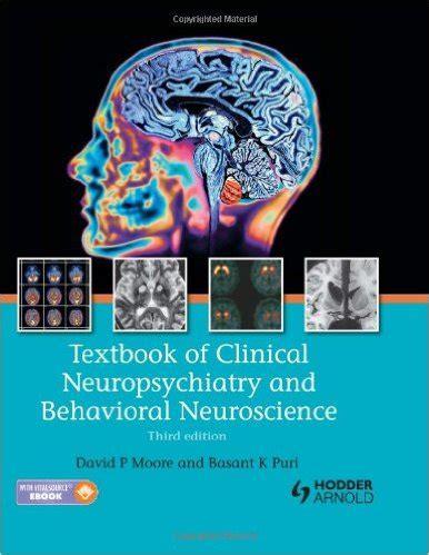 Cd E Book Basic Clinical Neuroscience 3e textbook of clinical neuropsychiatry and behavioral neuroscience 3rd edition pdf am medicine