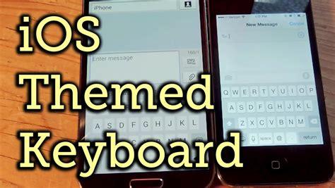 keyboard tutorial ios make your google keyboard look like an iphone keyboard