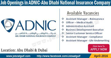 Mba In Abu Dhabi Companies by Vacancies In Abu Dhabi National Insurance Company Adnic