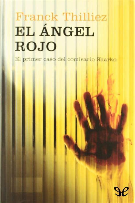 el 193 ngel rojo franck thilliez en pdf libros gratis