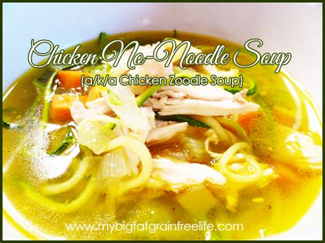 comfort food when sick chicken no noodle soup a k a chicken zoodle soup aip