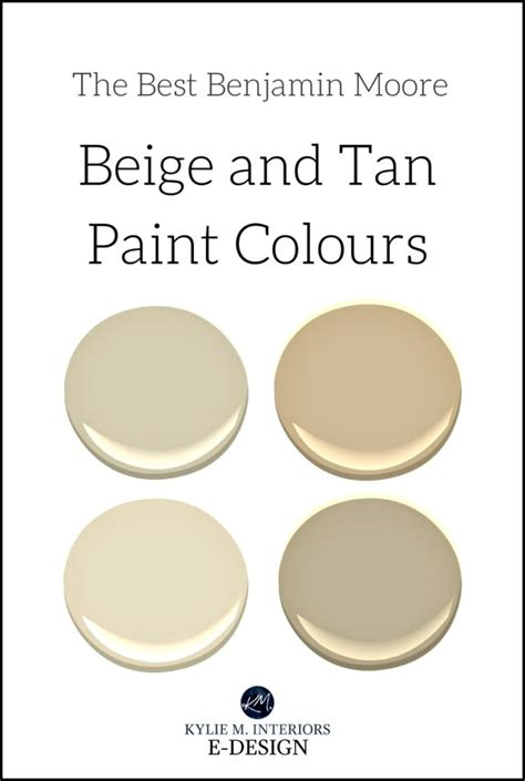 the 5 best benjamin moore neutral paint colours beige and tan