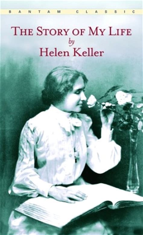 helen keller education biography david bruce smith publications autobiographies worth