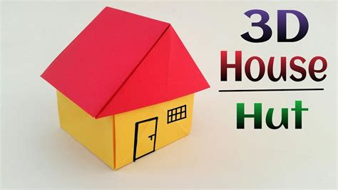 build a 3d house how to make 3d paper house for school project with