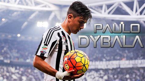 paulo dybala welcome to juventus amazing goals amp skills