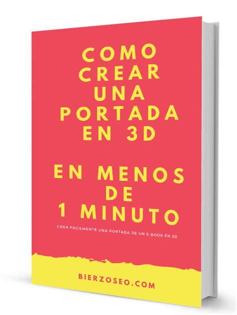 libro cmo consolar a una como crear una portada de un libro en 3d gratis y en 1 minuto